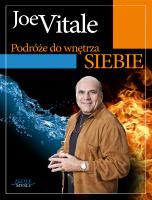 Podróże do wnętrza siebie Joe Vitale