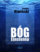 Bóg Einsteina Tadeusz Niwiński