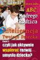 Inteligencja Twojego Dziecka - część 2