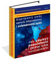 Niezawodne strategie wygrywania w sieci Emilia Jedamska Paweł Luwau